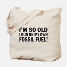 Old Age Humor Tote Bag