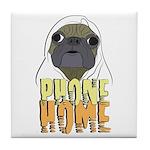 phone home pug dog look Tile Coaster