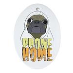 phone home pug dog look Oval Ornament