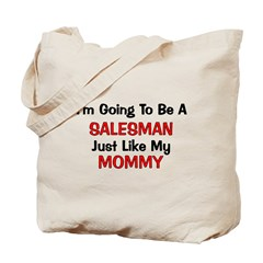 Salesman Mommy Profession Tote Bag