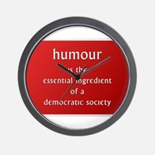 Humour is the essential ingre Wall Clock
