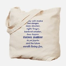 A BABY WILL... Tote Bag