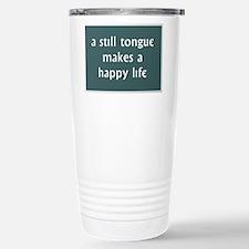 A Still Tongue... Travel Mug