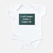 A Still Tongue... Infant Bodysuit