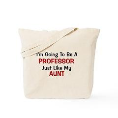 Professor Aunt Profession Tote Bag