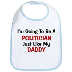 Politician Daddy Profession Bib