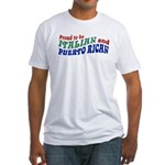 Proud Italian Puerto Rican Fitted T-Shirt