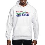 Proud Italian Puerto Rican Hooded Sweatshirt