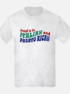 Proud Italian Puerto Rican T-Shirt