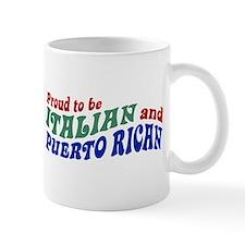 Proud Italian Puerto Rican Mug