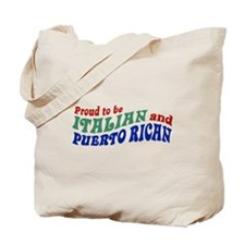 Proud Italian Puerto Rican Tote Bag