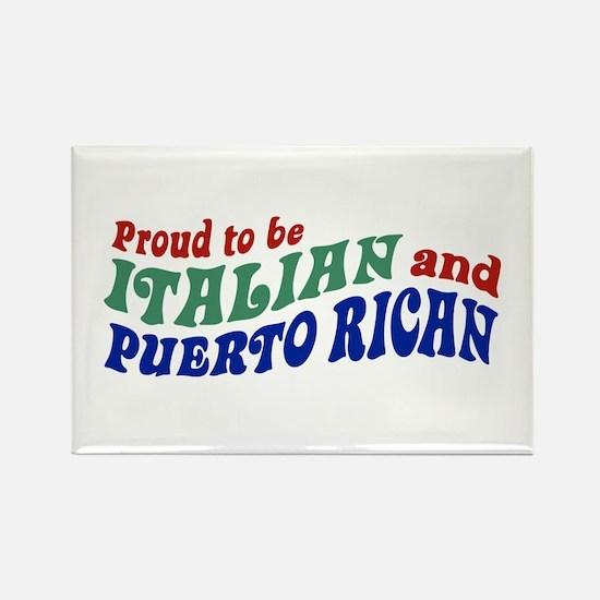 Proud Italian Puerto Rican Rectangle Magnet