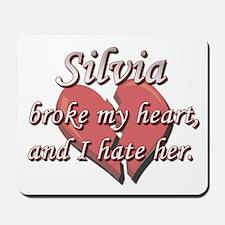 Silvia broke my heart and I hate her Mousepad