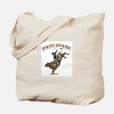 Tough enough Tote Bag