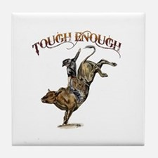 Tough enough Tile Coaster