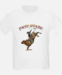 Tough enough T-Shirt
