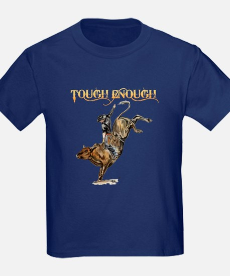 Tough enough T