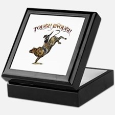 Tough enough Keepsake Box