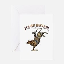 Tough enough Greeting Card
