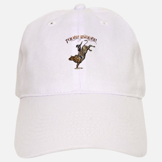 Tough enough Cap