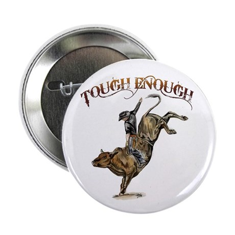 "Tough enough 2.25"" Button (100 pack)"