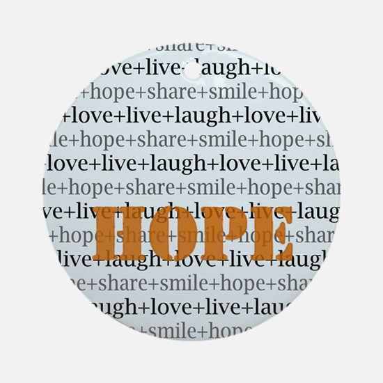 HOPE Inspirational Collage (o.) Ornament (Round)