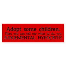 No Hypocrisy Bumper Bumper Sticker