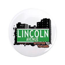 """LINCOLN AVENUE, STATEN ISLAND, NYC 3.5"""" Button"""