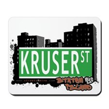 KRUSER STREET, STATEN ISLAND, NYC Mousepad