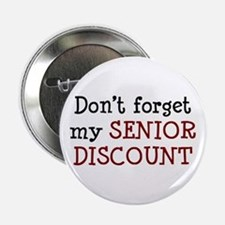 "senior discount 2.25"" Button"