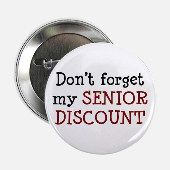 "senior discount 2.25"" Button"
