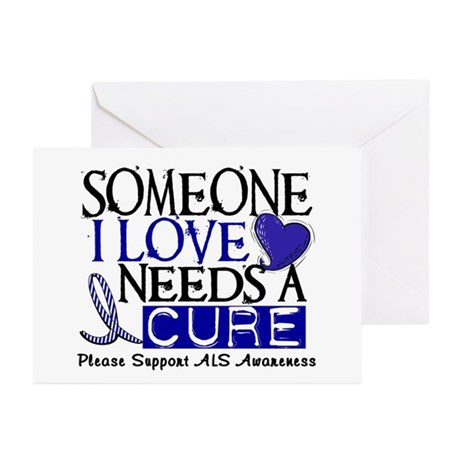 Needs A Cure ALS T-Shirts & Gifts Greeting Cards (