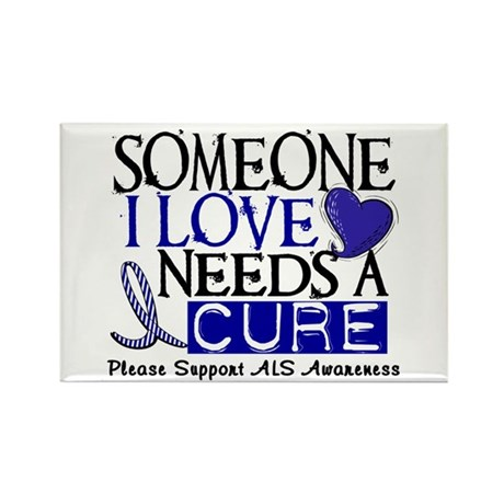 Needs A Cure ALS T-Shirts & Gifts Rectangle Magnet