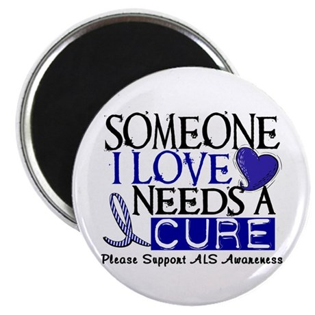 """Needs A Cure ALS T-Shirts & Gifts 2.25"""" Magnet (10"""