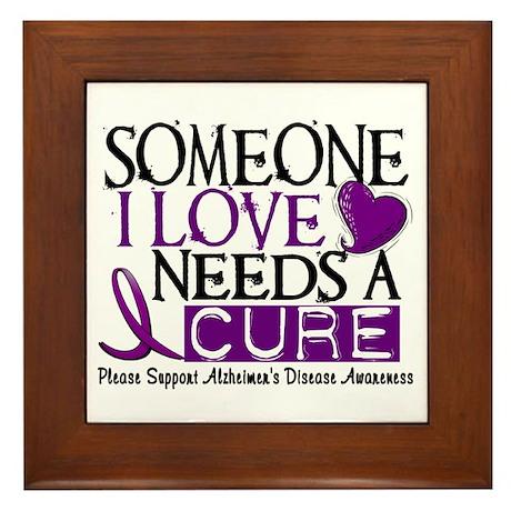 Needs A Cure ALZHEIMERS DISEASE Framed Tile