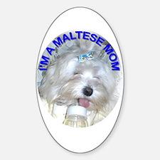 I'm A Maltese Mom Oval Decal
