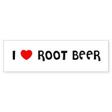 I LOVE ROOT BEER Bumper Bumper Sticker