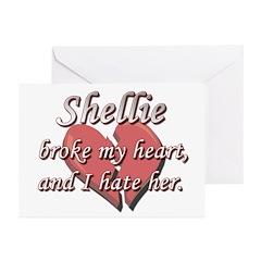 Shellie broke my heart and I hate her Greeting Car