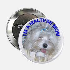 I'm A Maltese Mom Button