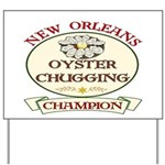 Oyster Eating Champion Yard Sign
