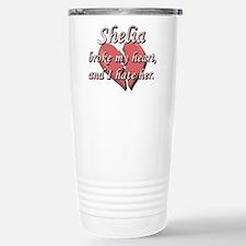 Shelia broke my heart and I hate her Travel Mug