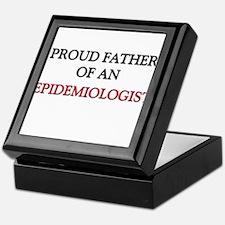 Proud Father Of An EPIDEMIOLOGIST Keepsake Box