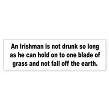 Drunk Irish Irishman Bumper Bumper Sticker