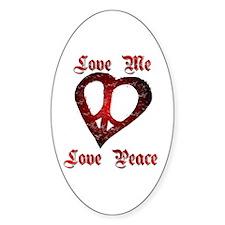 Love Me Love Peace Oval Decal