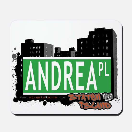 ANDREA PLACE, STATEN ISLAND, NYC Mousepad