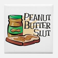 Peanut Butter Slut Tile Coaster