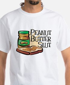Peanut Butter Slut Shirt