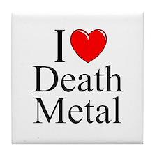 """I Love (Heart) Death Metal"" Tile Coaster"