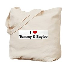 I Love Tommy & Baylee Tote Bag