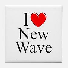 """I Love (Heart) New Wave"" Tile Coaster"